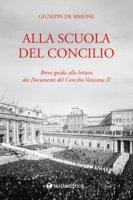 Alla scuola del Concilio - Giuseppe De Simone