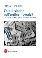 Unione europea nell'era post-liberale - Sonia Lucarelli