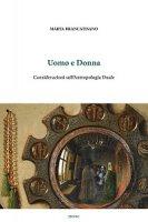 Uomo e Donna. Considerazioni sull'Antropologia Duale - Marta Brancatisano