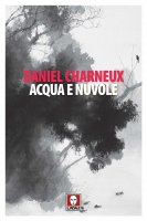 Acqua e nuvole - Daniel Charneux