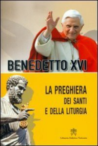 Copertina di 'La preghiera dei santi e della liturgia'