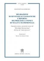 Delibazione di sentenze ecclesiastiche e riforma dei processi canonici di nullità matrimoniale - Francesco S. Rea