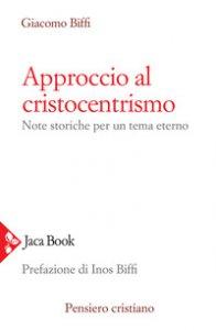 Copertina di 'Approccio al cristocentrismo'