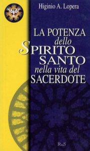 Copertina di 'La potenza dello Spirito Santo nella vita del sacerdote'
