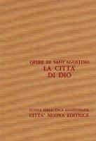 Opera omnia vol. V/3 - La città di Dio [Libri XIX-XXII] - Agostino (sant')