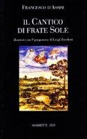 Il Cantico di frate sole - Francesco d'Assisi (san)