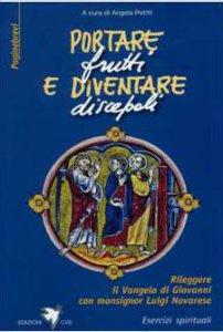 Copertina di 'Portare frutti e diventare discepoli'