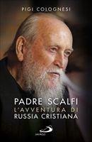 Padre Scalfi - Pigi Colognesi