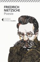 Poesie. Testo tedesco a fronte - Nietzsche Friedrich