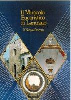 Il Miracolo Eucaristico di Lanciano - P. Nicola Petrone