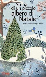 Copertina di 'Storia di un piccolo albero di Natale'