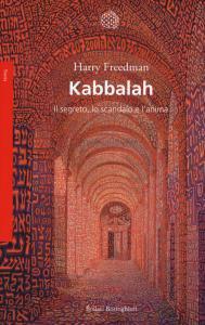 Copertina di 'Kabbalah. Il segreto, lo scandalo e l'anima'