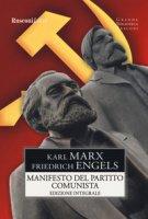 Manifesto del Partito Comunista. Ediz. integrale - Marx Karl, Engels Friedrich