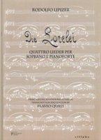 Die Lorelei. Quattro lieder per soprano e pianoforte - Lipizer Rodoldo