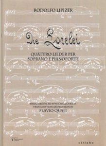 Copertina di 'Die Lorelei. Quattro lieder per soprano e pianoforte'