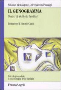 Copertina di 'Il genogramma. Teatro di alchimie familiari'