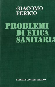 Copertina di 'Problemi di etica sanitaria'