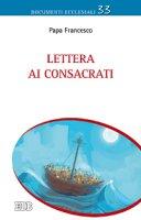 Lettera ai consacrati - Papa Francesco