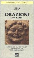 Orazioni XVI-XXXIV. Frammenti. Testo greco a fronte - Lisia