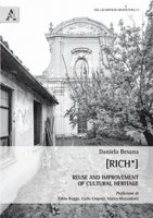 [RICH*]. Reuse and improvement of cultural heritage - Besana Daniela