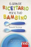 Il grande ricettario per il tuo bambino - Sacconago Emanuela