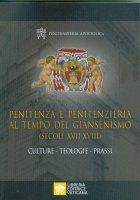 Penitenza e Penitenzieria al tempo del giansenismo (secoli XVII-XVIII) - Penitenzieria Apostolica