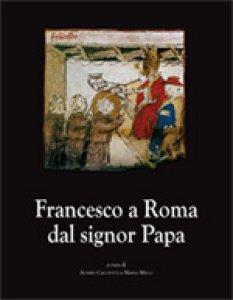 Copertina di 'Francesco a Roma dal signor Papa'
