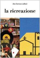 La ricreazione - Milani Lorenzo