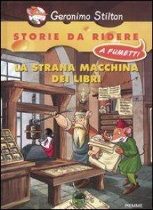Copertina di 'La strana macchina dei libri'