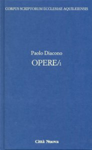 Copertina di 'Opere/1 - Paolo Diacono'