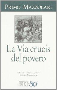 Copertina di 'La via crucis del povero'