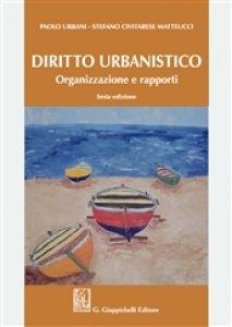 Copertina di 'Diritto urbanistico. Organizzazione e rapporti'
