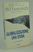 Globalizzazione: una sfida - Tettamanzi Dionigi