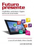 Futuro presente - Carlo Baldi, Pietro Citarella