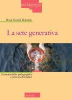 La sete generativa - Rosa G. Romano