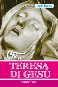 Copertina di 'Chi è Teresa di Gesù'