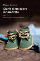 Diario di un padre innamorato - Marco Onofrio
