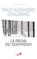 La prova dei sentimenti - Italo Alighiero Chiusano