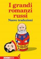 I grandi romanzi russi - Autori Vari
