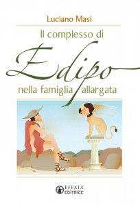 Copertina di 'Complesso di Edipo nella famiglia allargata. (Il)'
