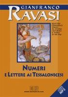 Numeri e Lettere ai Tessalonicesi. Quattro conferenze tenute al Centro culturale S. Fedele di Milano - Gianfranco Ravasi