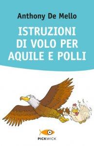 Copertina di 'Istruzioni di volo per aquile e polli'