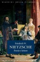 Poesie e lettere - Friedrich W. Nietzsche