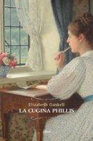 La cugina Phillis - Gaskell Elizabeth