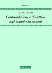 Copertina di 'Contraddizione e dialettica negli antichi e nei moderni'