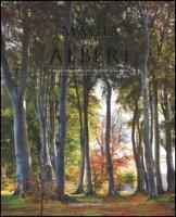 La magia degli alberi. Viaggio fotografico tra i giganti della terra. Ediz. illustrata - Kingsbury Noël