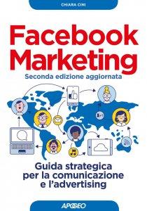 Copertina di 'Facebook Marketing seconda edizione aggiornata'