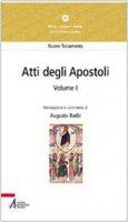 Atti degli Apostoli (capitoli 1-14) - Augusto Barbi