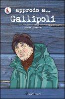 Approdo a... Gallipoli - Cazzato Elisa