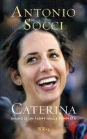 Caterina - Antonio Socci